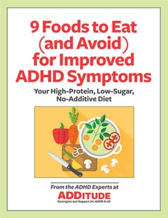 9 Foods to Eat (and Avoid) for Improved ADHD Symptoms