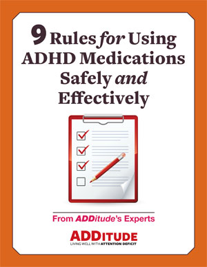 Use ADHD Medications Safely and Effectively