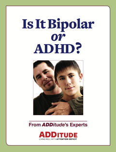 Is It Bipolar Disorder or ADHD?