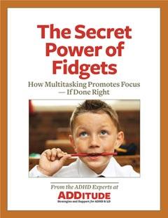The Secret Power of Fidgets